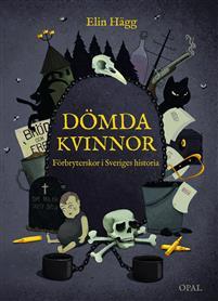 domda-kvinnor---forbryterskor-i-sveriges-historia