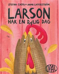 larson-har-en-dalig-dag